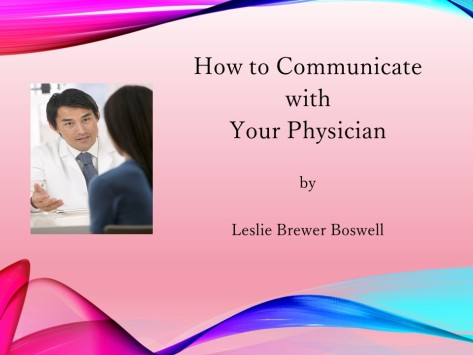 How to Communicate with Your Physician